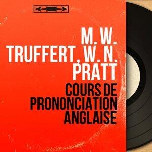 M. W. Truffert, W. N. Pratt 歌手頭像