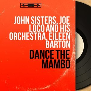 John Sisters, Joe Loco and His Orchestra, Eileen Barton 歌手頭像