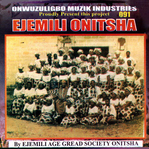 Ejemili Age Great Sociaty Onitsha 歌手頭像