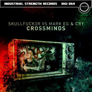 Mark EG, SkullFuck3r & Cry アーティスト写真