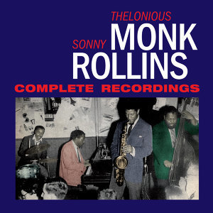Thelonious Monk|Sonny Rollins