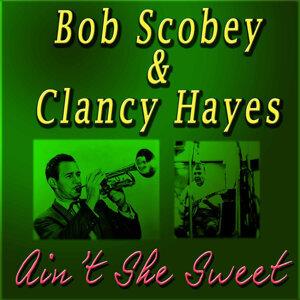 Bob Scobey|Clancy Hayes