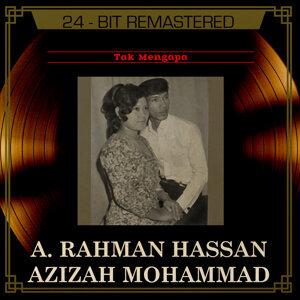 Azizah Mohammad,A. Rahman Hassan 歌手頭像