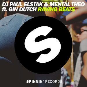 DJ Paul Elstak & Mental Theo Ft Gin Dutch 歌手頭像