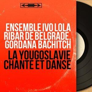 Ensemble Ivo Lola Ribar de Belgrade, Gordana Bachitch アーティスト写真