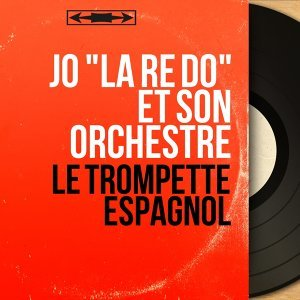 "Jo ""la ré do"" et son orchestre 歌手頭像"