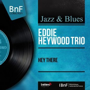 Eddie Heywood Trio 歌手頭像