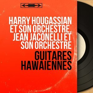 Harry Hougassian et son orchestre, Jean Jaconelli et son orchestre アーティスト写真