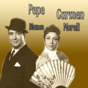 Carmen Morell, Pepe Blanco