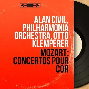 Alan Civil, Philharmonia Orchestra, Otto Klemperer