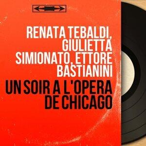 Renata Tebaldi, Giulietta Simionato, Ettore Bastianini 歌手頭像
