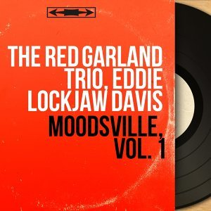 The Red Garland Trio, Eddie Lockjaw Davis 歌手頭像