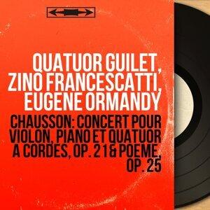 Quatuor Guilet, Zino Francescatti, Eugene Ormandy 歌手頭像