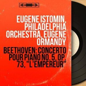 Eugene Istomin, Philadelphia Orchestra, Eugene Ormandy 歌手頭像