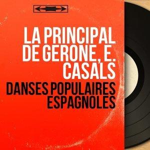 La Principal de Gerone, E. Casals 歌手頭像