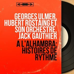 Georges Ulmer, Hubert Rostaing et son orchestre, Jack Gauthier 歌手頭像