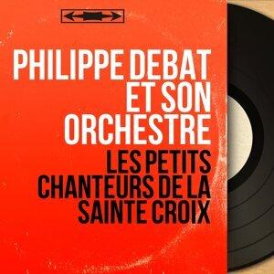 Philippe Debat et son orchestre 歌手頭像