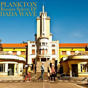 Plankton Dada Wave アーティスト写真
