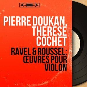 Pierre Doukan, Thérèse Cochet アーティスト写真