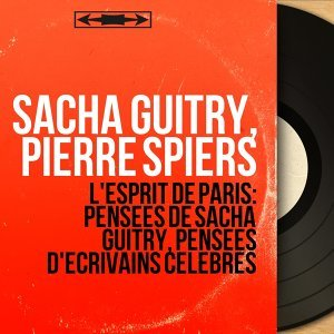 Sacha Guitry, Pierre Spiers 歌手頭像