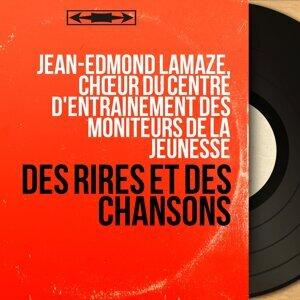 Jean-Edmond Lamaze, Chœur du centre d'entrainement des moniteurs de la jeunesse アーティスト写真