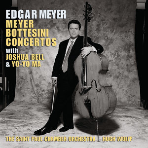 Edgar Meyer, Hugh Wolff, Joshua Bell, Yo-Yo Ma, The Saint Paul Chamber Orchestra