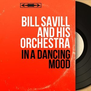 Bill Savill and His Orchestra 歌手頭像