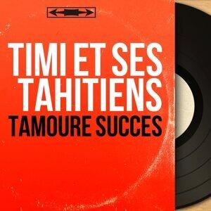 Timi et ses tahitiens アーティスト写真