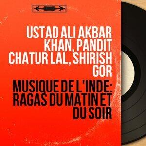 Ustad Ali Akbar Khan, Pandit Chatur Lal, Shirish Gor 歌手頭像