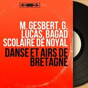 M. Gesbert, G. Lucas, Bagad scolaire de Noyal アーティスト写真