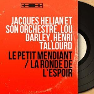 Jacques Hélian et son orchestre, Lou Darley, Henri Tallourd 歌手頭像