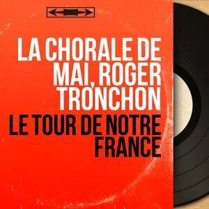 La Chorale de mai, Roger Tronchon 歌手頭像