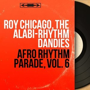 Roy Chicago, The Alabi-Rhythm Dandies アーティスト写真