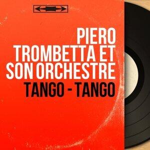 Piero Trombetta et son orchestre 歌手頭像