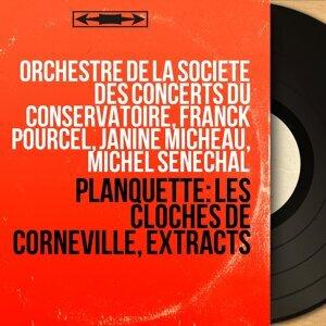 Orchestre de la Société des concerts du Conservatoire, Franck Pourcel, Janine Micheau, Michel Sénéchal 歌手頭像