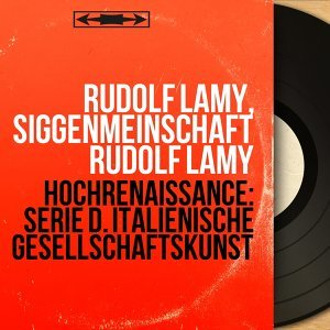 Rudolf Lamy, Siggenmeinschaft Rudolf Lamy 歌手頭像