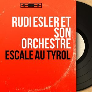 Rudi Esler et son orchestre 歌手頭像