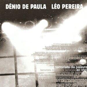 Dênio de Paula, Léo Pereira