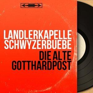 Ländlerkapelle Schwyzerbuebe 歌手頭像