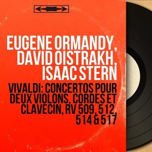Eugene Ormandy, David Oistrakh, Isaac Stern 歌手頭像