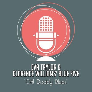 Eva Taylor, Clarence Williams' Blue Five