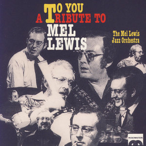 The Mel Lewis Jazz Orchestra 歌手頭像