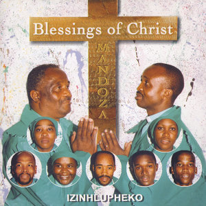 Blessings of Christ (Mandoza) 歌手頭像
