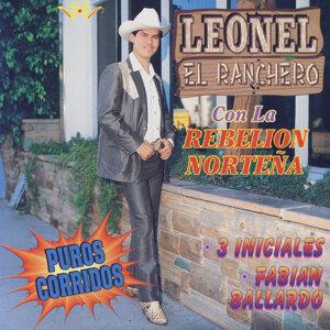Leonel El Ranchero Con La Rebelion Nortena アーティスト写真