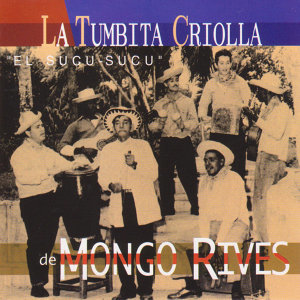 La Tumbita Criolla de Mongo Rives アーティスト写真