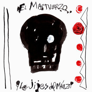 El Mastuerzo Y Los Jijos del Maiz 歌手頭像