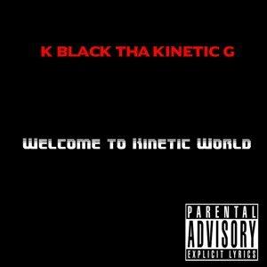 K Black Tha Kinetic G 歌手頭像