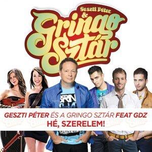 Geszti Péter, Gringo Sztár 歌手頭像