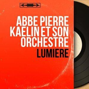 Abbé Pierre Kaelin et son orchestre 歌手頭像