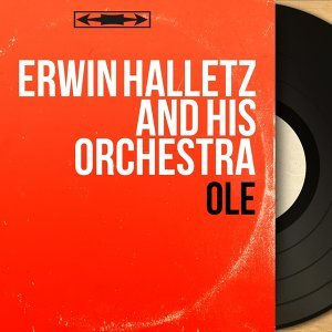 Erwin Halletz and His Orchestra アーティスト写真